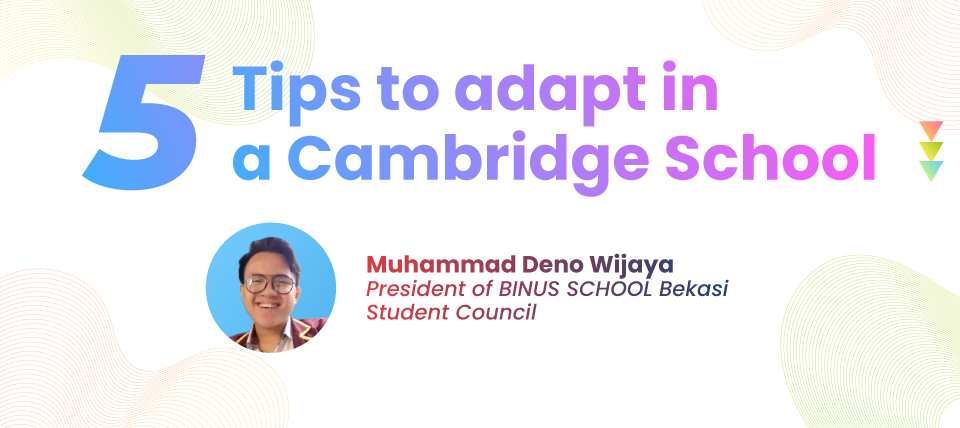 5 Tips to Adapt in a Cambridge School